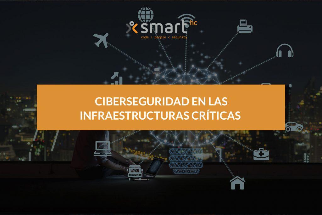 SHC_Ciberseguridad_Infraestructuras_Criticas